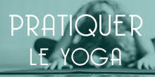 yogalavie-bouton-pratiquer-le-yoga